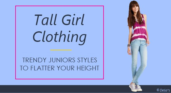 Tall girl clothing offers trendy fashions in juniors sizes to flatter your height.