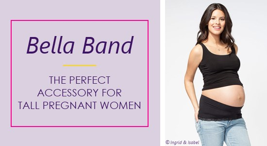The Bella Band by Ingrid & Isabel is the perfect clothing accessory for tall pregnant women.