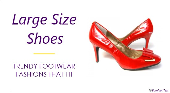 Large Size Women's Shoes - Ladies Footwear Fashions For Big Feet