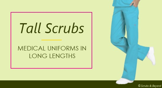 Tall nursing scrubs and medical uniforms come in the long lengths you need.