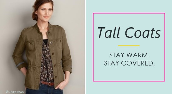 With longer sleeves and lengths, women's tall coats will keep you warm and covered.