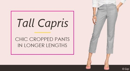 Tall women's capri pants offer coverage while still keeping you cool during the warmer months.