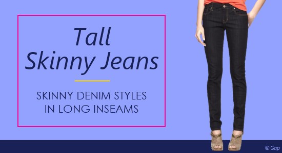 Tall women's skinny jeans are a trendy style of denim in long inseams.